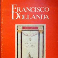 Libros de segunda mano: VV.AA. FRANCISCO D´OLLANDA. LIVRO DAS IDADES. LISBOA, 1983. EDICIÓN FACSÍMIL. PORTUGUÉS. Lote 28109510