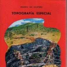 Libri di seconda mano: LIBRO DE HIGINIO GIL CANTERO - TOPOGRAFIA ESPECIAL - 1963 EDICI, RODRY DE HUELVA. Lote 28144230