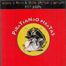 Libros de segunda mano: PIRATEANDO PIRATAS. MADRID : ALTEA, 1995. 28X21 CM. 48 P.. Lote 28165367