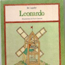 Libros de segunda mano: LEONARDO / I. LEPSCKY; ILUST. P. CARDONI. BCN : DESTINO, 1984. 26X20CM. 20 P.. Lote 28187572