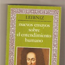 Libros de segunda mano: NUEVOS ENSAYOS SOBRE EL ENTENDIMIENTO HUMANO .- LEIBNIZ. Lote 28192828