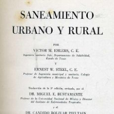 Libros de segunda mano: EHLERS / STEEL : SANEAMIENTO URBANO Y RURAL (1948). Lote 28193927