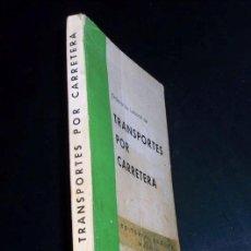 Libros de segunda mano: ORDENANZA LABORAL DE TRANSPORTE POR CARRETERA - EDITORIAL SEGURA - 1975. Lote 28224900