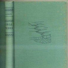 Libros de segunda mano: CLOOS : DIÁLOGO CON LA TIERRA - GEOLOGÍA (LABOR, C. 1960). Lote 64441627