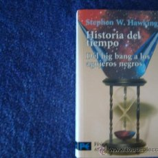 Libros de segunda mano: HISTORIA DEL TIEMPO. DEL BIG BANG A LOS AGUJEROS NEGROS.HAWKING, STEPHEN W.. Lote 28383347