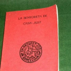 Libros de segunda mano: LA SENYORETA DE CASA-JUST DE JOSEP M. FOLCH I TORRES. Lote 28301358