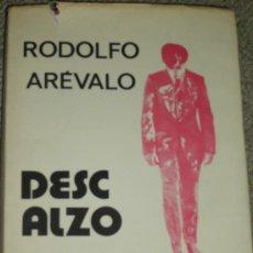 Libros de segunda mano: RODOLFO ARÉVALO: DESCALZO Y OTROS CUENTOS, MADRID, 1972. NOVELA. Lote 28309520