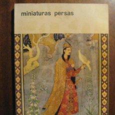 Libros de segunda mano: MINIATURAS PERSAS - COLECCION UNESCO - RAUTER NUMERO 2 - RARO - LIQUIDACION. Lote 28324949