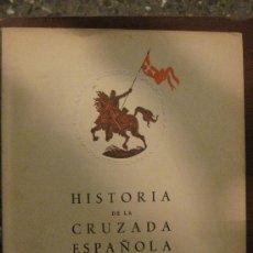 Libros de segunda mano: HISTORIA DE LA CRUZADA ESPAÑOLA. EDICIONES ESPAÑOLAS S.A. MADRID 1939.VOL.1. TOMO I.. Lote 194508565