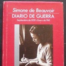 Livros em segunda mão: DIARIO DE GUERRA (SEPTIEMBRE DE 1939 - ENERO DE 1941) - SIMONE DE BEAUVOIR - EDHASA 1990. Lote 28332162