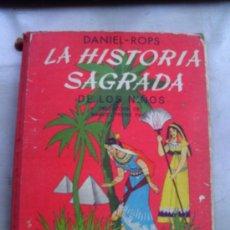 Libros de segunda mano: LA HISTORIA SAGRADA DE LOS NIÑOS (AYMA S.A. ) ORIGINAL SEGUNDA EDICION 1957. Lote 28332661