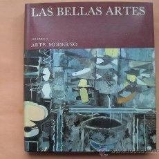 Libros de segunda mano: LAS BELLAS ARTES - VOLUMEN 8 - ARTE MODERNO. Lote 28362248