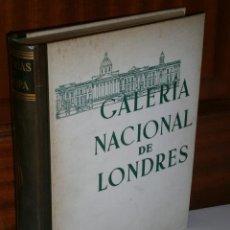 Libros de segunda mano: ALBUM DE LA GALERÍA NACIONAL DE LONDRES POR PHILIP HENDY DE ED. LABOR EN BARCELONA 1958 1ª EDICIÓN. Lote 28383893