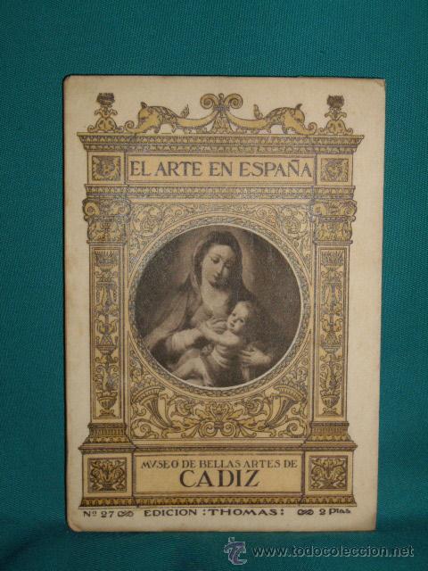 EL ARTE EN ESPAÑA - MUSEO DE BELLAS ARTES - CADIZ - (Libros de Segunda Mano - Bellas artes, ocio y coleccionismo - Otros)
