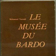 Libros de segunda mano: GUÍA MUSEO ARQUEOLÓGICO DEL BARDO (TÚNEZ, 1970) . Lote 28417064