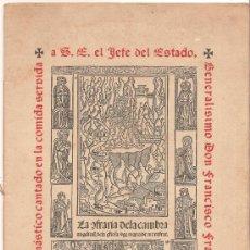 Libros de segunda mano: BRINDIS MONÁSTICO CANTADO EN LA COMIDA SERVIDA A S.E. EL JEFE DEL ESTADO GENERALÍSIMO DON FRANCISCO . Lote 28422968