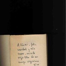 Libros de segunda mano: LOS LAURELES DE OAXACA POR FRANCISCO GINER DE LOS RÍOS GASTOS DE ENVIO GRATIS CON DEDICATORIA. Lote 5700730