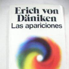 Libros de segunda mano: LAS APARICIONES DE ERICH VON DANIKEN (EM1). Lote 28449325