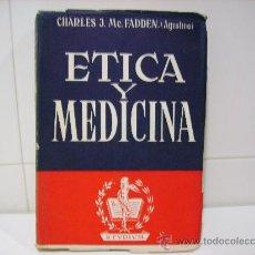 Libros de segunda mano: ETICA Y MEDICINA. Lote 28468878