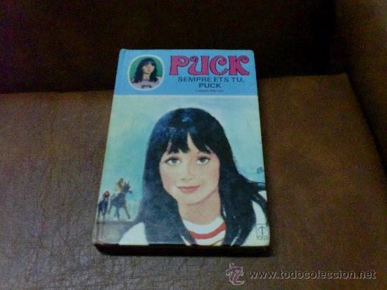 LIBRO: PUCK Nº 9 .- SEMPRE ETS TU, PUCK DE LISBETH WERNER - EN CATALÀ- AÑO 1984 (Libros de Segunda Mano - Literatura Infantil y Juvenil - Otros)
