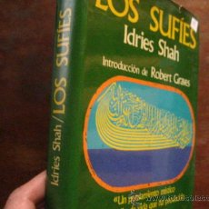 Libri di seconda mano: LOS SUFIES, IDRIES SHAH , INTRODUCCION ROBERT GRAVES, 1º EDICION 1975 CARALT ( PARACIENCIAS V1. Lote 54455414