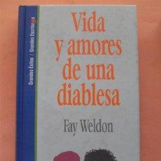 Libros de segunda mano: VIDA Y AMORES DE UNA DIABLESA - FAY WELDON. Lote 28546475