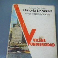 Libros de segunda mano: HISTORIA CONTEMPORANEA - ANTONIO FERNANDEZ. . Lote 28569168
