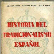 Libros de segunda mano: HISTORIA DEL TRADICIONALISMO ESPAÑOL TOMO VIII -GONZÁLEZ MORENO EN EL NORTE. Lote 28578541