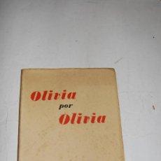 Libros de segunda mano: OLIVIA POR OLIVIA. DOROTHEA BUSSY RM52437. Lote 28611646