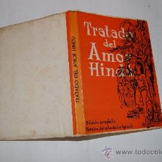 Libros de segunda mano: TRATADO DEL AMOR HINDÚ. LOS KAMA SUTRA. ENCICLOPEDIA DEL AMOR SEXUAL. VATSYAYANA RM52438. Lote 28611681