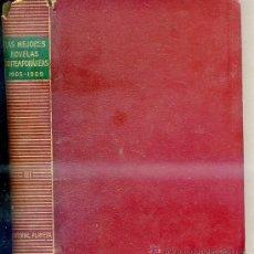 Libros de segunda mano: LAS MEJORES NOVELAS CONTEMPORÁNEAS TOMO III 1905-1909. Lote 28616214