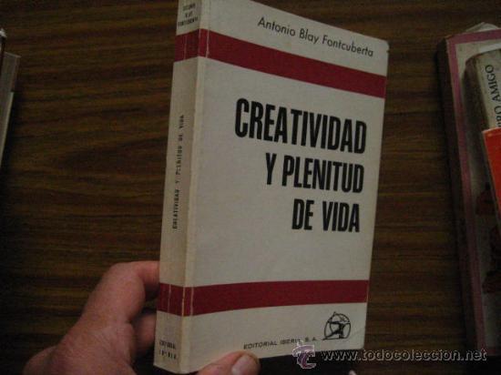 CREATIVIDAD Y PLENITUD DE VIDA, ANTONIO BLAY, PARACIENCIAS ( V 1 (Libros de Segunda Mano - Parapsicología y Esoterismo - Otros)