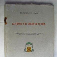 Libros de segunda mano: LA CIENCIA Y EL ORIGEN DE LA VIDA BENITO REGUEIRO VARELA. Lote 28628846