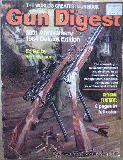LIBRO DE ARMAS DE FUEGO. GUN DIGEST 1984.. 472 PAGINAS. ENVIO INCLUIDO. (Libros de Segunda Mano - Bellas artes, ocio y coleccionismo - Otros)