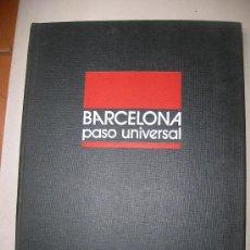 Libros de segunda mano: BARCELONA PASO UNIVERSAL. Lote 28631084