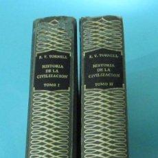 Libros de segunda mano: HISTORIA DE LA CIVILIZACIÓN. RICARDO VERA TORNELL. DOS TOMOS. Lote 28651730