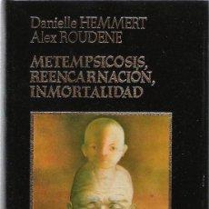 Libros de segunda mano: METEMPSICOSIS, REENCARNACION, INMORTALIDAD - DANIELLE HEMMERT - AMIGOS DO LIVRO, EDITORES - . Lote 28655742