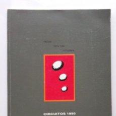 Libros de segunda mano: CIRCUITOS 1990 - PINTURA, ESCULTURA, FOTOGRAFIA - COMUNIDAD DE MADRID. Lote 28660204