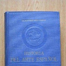 Libros de segunda mano: HISTORIA DEL ARTE ESPAÑOL. GAYA NUÑO (J. A.). Lote 28676122