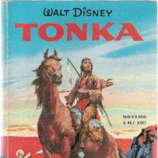 Libros de segunda mano: TONKA - BASADA EN LA PELICULA DE WALT DISNEY - PELICULAS FAMOSAS - EDICIONES GAISA 1967. Lote 28677774