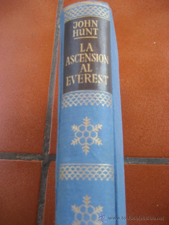 Libros de segunda mano: La Ascension al Everest. Sir John Hunt. Coleccion Edelweis. Ed. Juventud. 1ª Edicion. 1953 - Foto 2 - 28671953