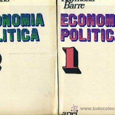 Libros de segunda mano: RAYMOND BARRE : ECONOMÍA POLÍTICA (DOS TOMOS). Lote 28688720
