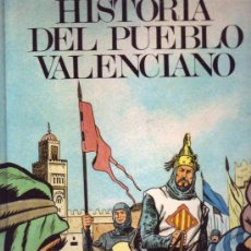 Libros de segunda mano: HISTORIA DEL PUEBLO VALENCIANO. Lote 28712066