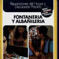 Libros de segunda mano: FONTANERIA - ALBAÑILERIA - BRICOLAJE. Lote 28732859