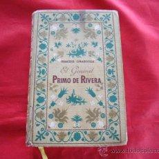 Libros de segunda mano: EL GENERAL PRIMO DE RIVERA. FRANCISCO CIMADEVILLA. Lote 28754453