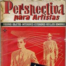Libros de segunda mano: PERSPECTIVA PARA ARTISTAS. Lote 28805095