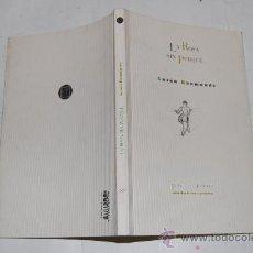 Libros de segunda mano: LA ROSA SIN PORQUÉ. ANTON BAAMONDE RM32220. Lote 28805511