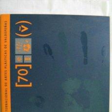 Libros de segunda mano: EXPOSICIÓN INTERNACIONAL DE ARTES PLÁSTICAS DE VALDEPEÑAS. 2009. Lote 28824706