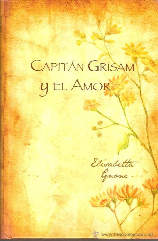 Resultado de imagen de capitán grisam y el amor
