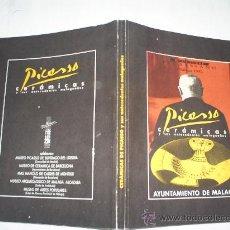 Libros de segunda mano: PICASSO CERÁMICAS Y SUS ANTECEDENTES MALAGUEÑOS AYUNTAMIENTO DE MÁLAGA 1990 RM53412. Lote 28855595